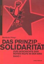 Das Prinzip Solidarität (Band 1)